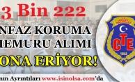CTE 3 Bin 222 İnfaz Koruma Memuru Alımı Başvuruları Sona Eriyor!