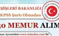 Dışişleri Bakanlığı KPSS Şartı Olmadan 30 Memur Alım İlanı Yayımladı!