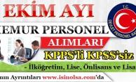 Ekim Ayı Memur Personel Alımları! KPSS'li KPSS'siz