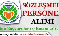 Malatya Büyükşehir Belediyesi Sözleşmeli Personel Alımı Yapıyor!