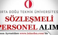 Orta Doğu Teknik Üniversitesi Sözleşmeli Personel Alım İlanı Yayımladı!