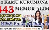 2 Kamu Kurumuna 443 Memur Alımı Başvuruları Sona Eriyor! KPSS En Az 60 Puan İle