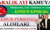 Aralık Ayı Kamuya Memur Personel Alımları! KPSS'li KPSS'siz