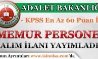 Adalet Bakanlığı KPSS En Az 60 Puan İle Memur Personel Alım İlanı Yayımladı!