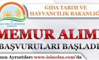 Gıda Tarım ve Hayvancılık Bakanlığı Memur Alımı Başvuruları Başladı! KPSS İle