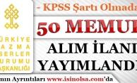 Türkiye Yazma Eserler Kurumu KPSS Şartsız 50 Memur Alım İlanı Yayımladı!