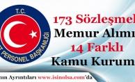 Kamu Kurumları 173 Sözleşmeli Memur Alımı Yapıyor!