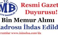 Resmi Gazete Duyurusu! Maliye Bakanlığına 1000 (Bin) Memur Alımı Kadrosu İhdas Edildi