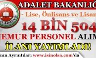 Adalet Bakanlığı 14 Bin 504 Memur Alımı İlanı Yayımladı!