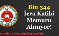 Adalet Bakanlığı Bin 344 (1344) İcra Katibi Memuru Alımı Yapıyor!