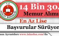 Adalet Bakanlığı 14 Bin 304 Memur Alımı Başvuruları Sürüyor!
