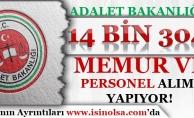 Adalet Bakanlığı 14 Bin 304 Memur ve Personel Alımı Yapıyor!