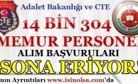 Adalet Bakanlığı ve CTE 14 Bin 304 Memur Personel Alımı Başvuruları Sona Eriyor!