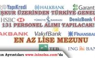 İŞKUR ile En Az Lise Mezunu 131 Bankacı Alımı Yapılacak!