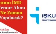 İŞKUR'un Bin (1000) İMD Memuru Alımı Yapması Bekleniyor