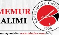 Kastamonu Üniversitesi Memur Alımı Yapacağını Duyurdu!