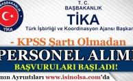 TİKA KPSS'siz Personel Alımı Başvuruları Başladı!