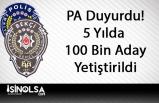 Polis Akademisi Duyurdu! 5 Yılda 100 Bin Asayiş Görevlisi Yetiştirildi