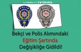 Bekçi ve Polis Alımındaki Eğitim Şartında Değişikliğe Gidildi!