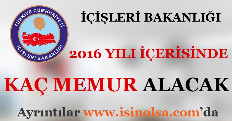 İçişleri Bakanlığı 2016 Memur Alım Sayısı