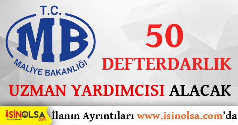 Maliye Bakanlığı 50 Defterdarlık Uzman Yardımcısı Alacak