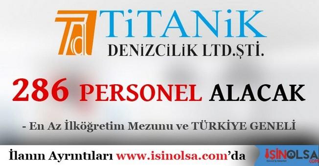 Titanik Denizcilik 286 Personel Alacak