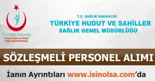 Türkiye Hudut Ve Sahiller Sağlık Sözleşmeli Personel Alımı
