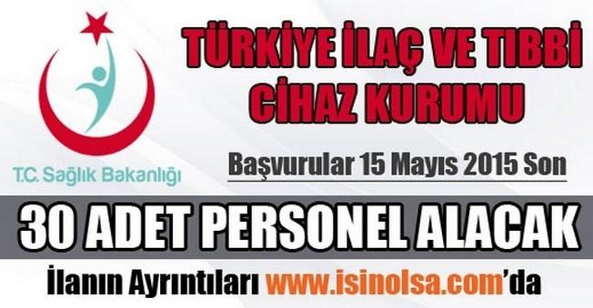 Türkiye İlaç ve Tıbbi Cihaz Kurumu Personel Alımı