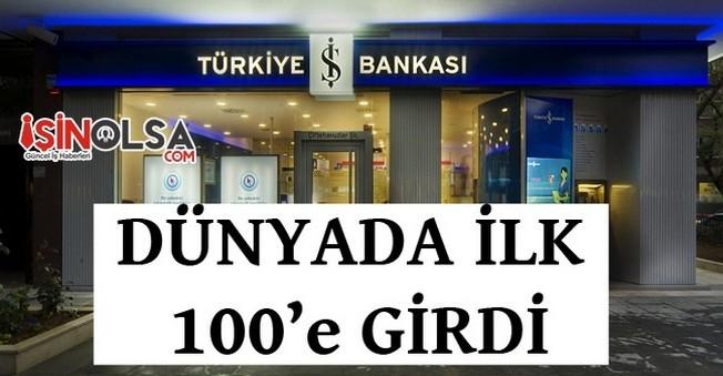 Türkiye İş Bankası Dünyada ilk 100'e Girdi