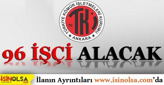 Türkiye Kömür İşletmeleri Kurumu 96 İşçi Alacak