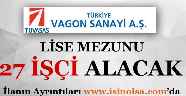 Türkiye Vagon Sanayii Müdürlüğü İşçi Alımı
