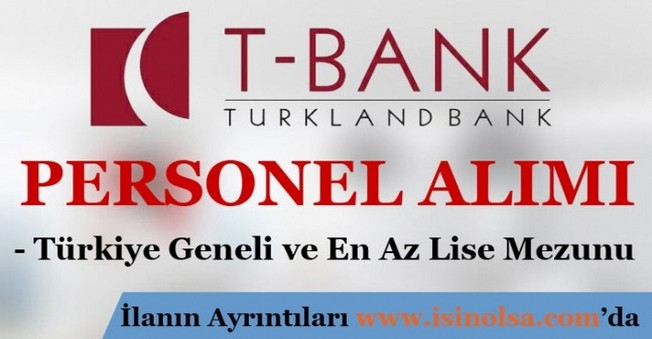 TürklandBank Personel Alımı 2015