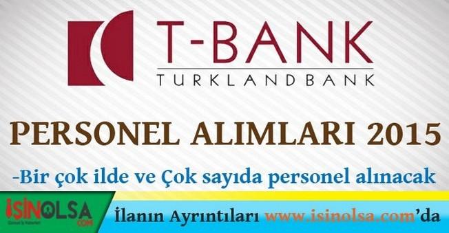 Turklandbank Personel Eleman Alımları 2015