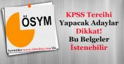 KPSS Merkezi Yerleştirme Atama Tercihi Yapacaklar Dikkat