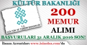 Kültür ve Turizm Bakanlığı 200 Memur Alımı Başvuruları 31 Aralık 2016 Tarihinde Son!