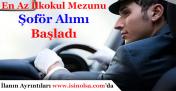 En Az İlkokul Mezunu Şoför Alımı Yapılacak