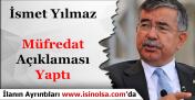 Milli Eğitim Bakanı İsmet Yılmaz Müfredat Konusu Hakkında Açıklama Yaptı