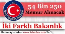 İki Bakanlık 54 Bin 250 Memur Personel Alımı Yapacak