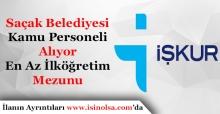 Çankırı Saçak Belediye Başkanlığı En Az İlköğretim Mezunu Kamu Personeli Alıyor