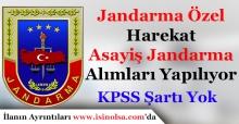 Jandarma Özel Harekat ve Jandarma Asayiş Alımları Devam Ediyor