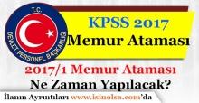 2017 KPSS Memur Ataması Ne Zaman Yapılacak? Atama Tarihleri
