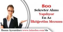 En Az İlköğretim 800 Sekreter Alımı Yapılacak! KPSS Şartı Yok