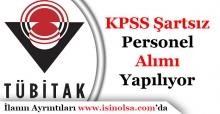 TÜBİTAK KPSS Şartsız 24 Personel Alımı Yapıyor
