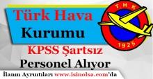 Türk Hava Kurumu KPSS Şartsız Personel Alımı Yapıyor
