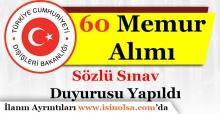 Dışişleri Bakanlığı 60 Memur Alımı Sözlü Sınavı DuyurusuYayımlandı