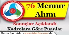 Gümrük ve Ticaret Bakanlığı 76 Memur Alımı Sonuçları Açıklandı! Kadrolara Göre Atama Puanları