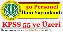 İstanbul Üniversitesi 30 Sözleşmeli Personel Alımı İlanı Yayımlandı