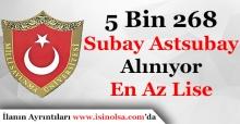 5 Bin 268 Subay ve Astsubay Öğrencisi Alınıyor! En Az Lise Mezunu