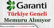 Garanti Bankası Türkiye Geneli Memur Alımı Gerçekleştiriyor!