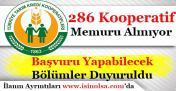 286 Kooperatif Memuru Alınıyor! Başvuru Yapabilecek Bölümler Duyuruldu